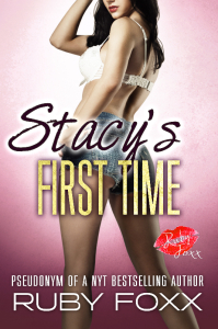 stacy's-first-time-a-forbidden-taboo-erotica-story-ruby-foxx-cover