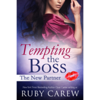 Tempting the Boss: The New Partner by Ruby Carew
