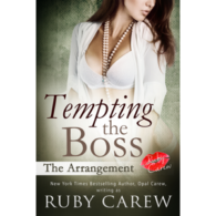 Tempting the Boss, The Arrangement by Ruby Carew
