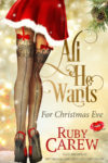 cover-juliette-1-all-he-wants-for-christmas-eve-ruby-carew