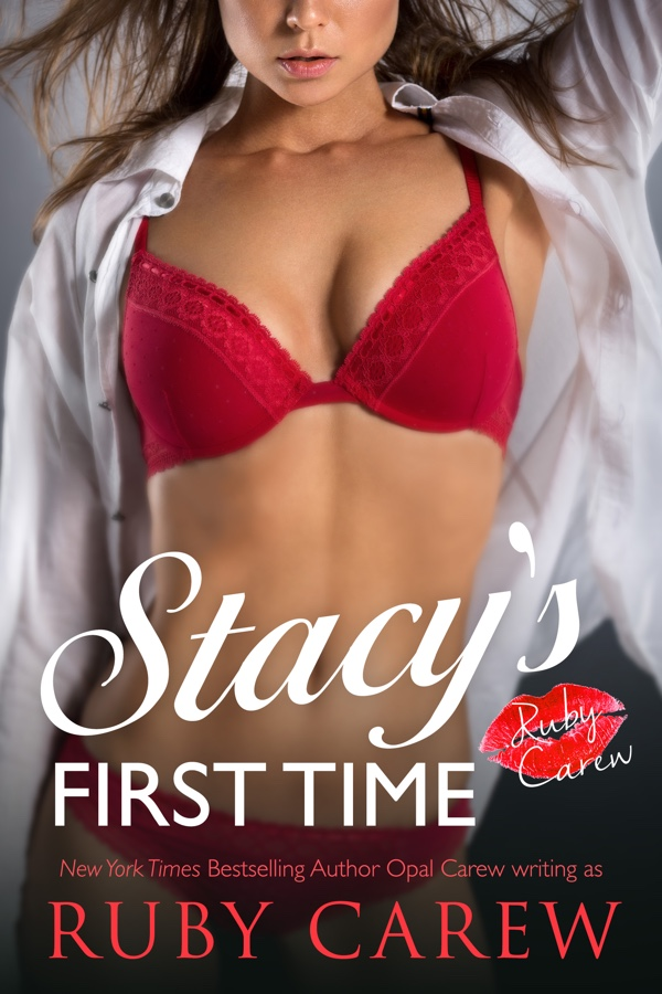 Stacy's First Time by Ruby Carew