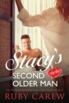 Stacy's Second Older Man by Ruby Carew