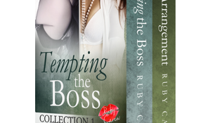 Tempting the Boss, Collection 1 by Ruby Carew